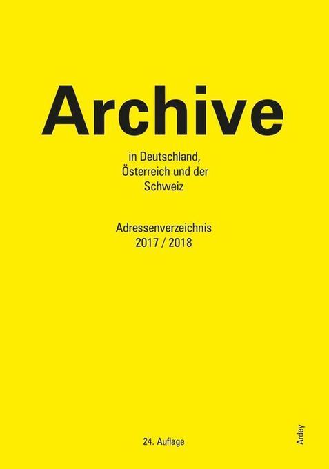 Archive in Deutschland, Österreich und der Schw...