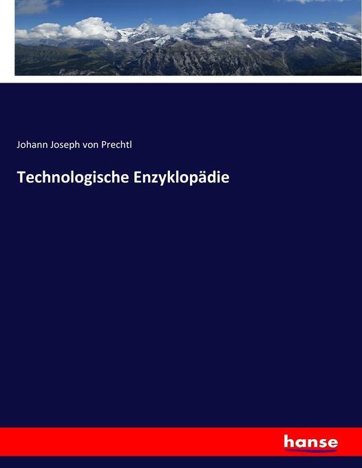 Technologische Enzyklopädie als Buch von Johann...