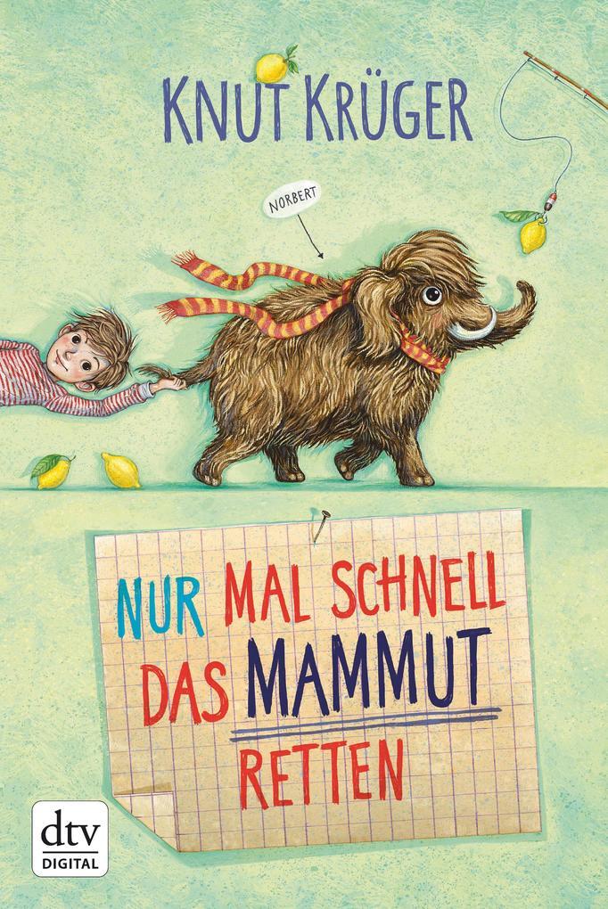 Nur mal schnell das Mammut retten als eBook