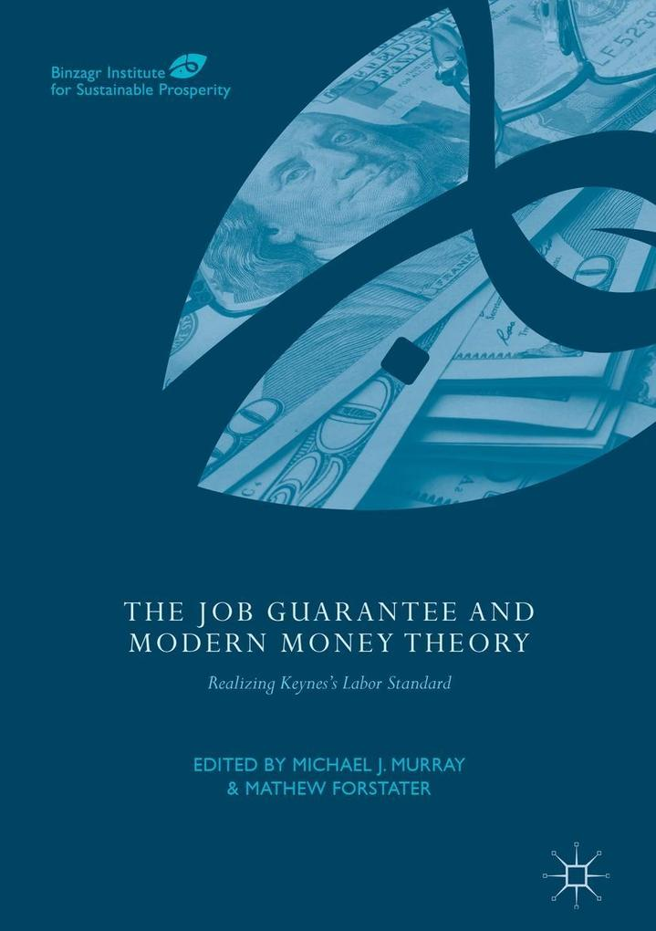 The Job Guarantee and Modern Money Theory als e...