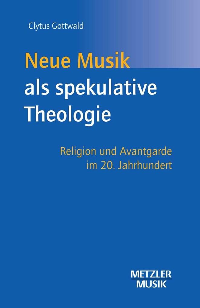 Neue Musik als spekulative Theologie als eBook ...
