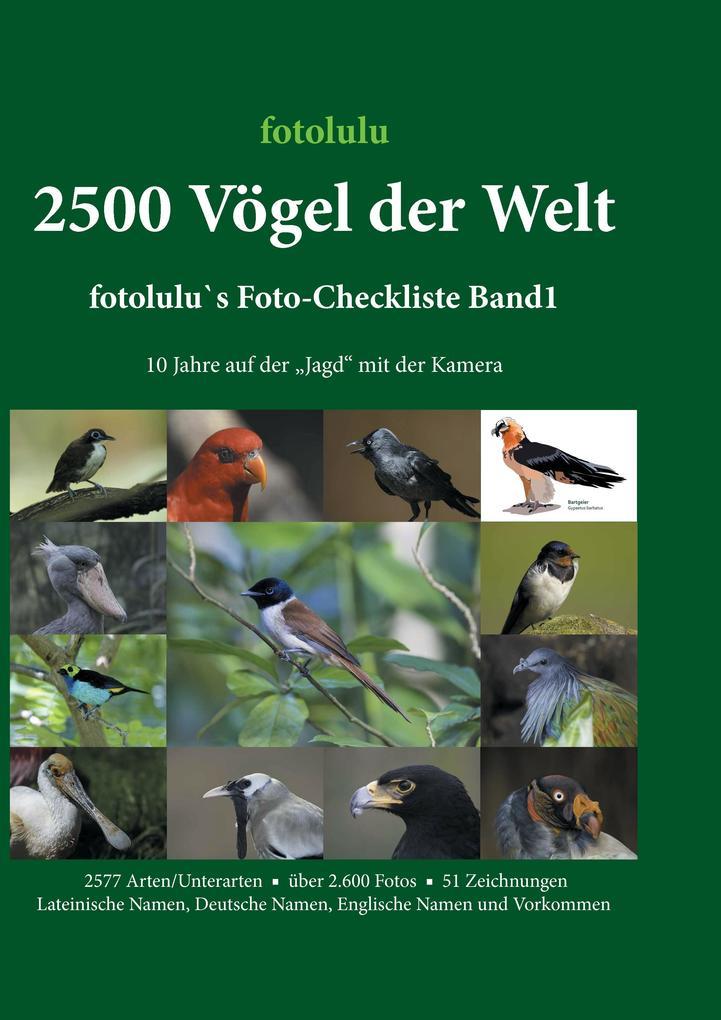 2500 Vögel der Welt als Buch von fotolulu
