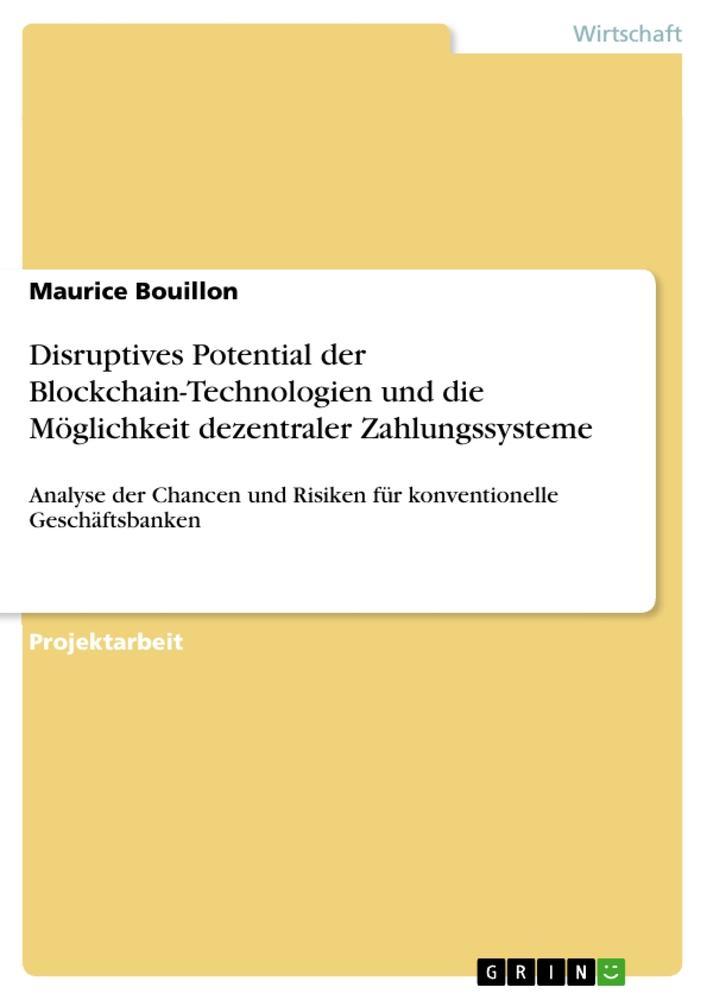 Disruptives Potential der Blockchain-Technologi...