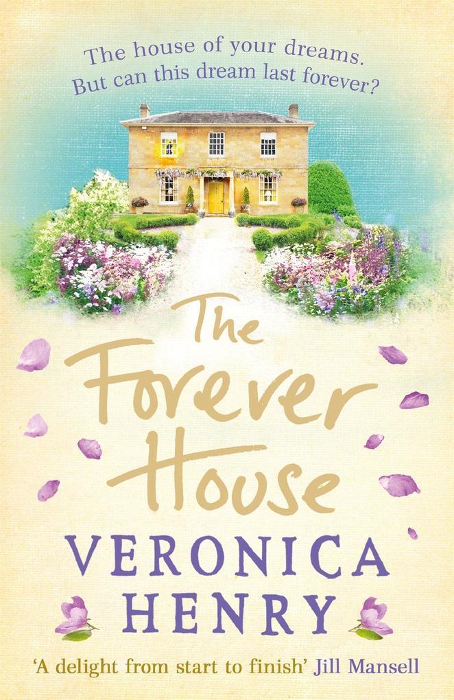 The Forever House als Taschenbuch von Veronica ...