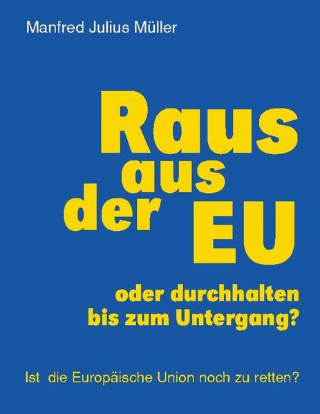 Raus aus der EU als Buch