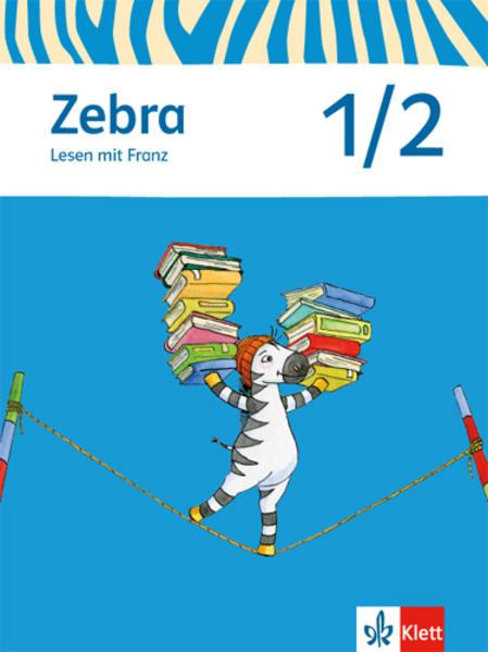 Zebra 1. Lesen mit Franz als Buch von