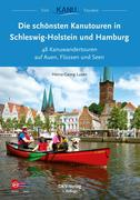 Die schönsten Kanutouren in Schleswig-Holstein und Hamburg