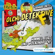 Olchi-Detektive 19 -Himmel, Furz und Wolkenbruch!