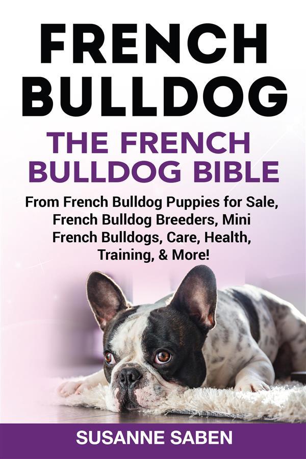 French Bulldog The French Bulldog Bible als eBo...