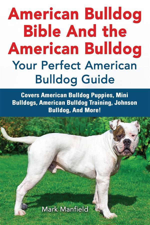 American Bulldog Bible And the American Bulldog...