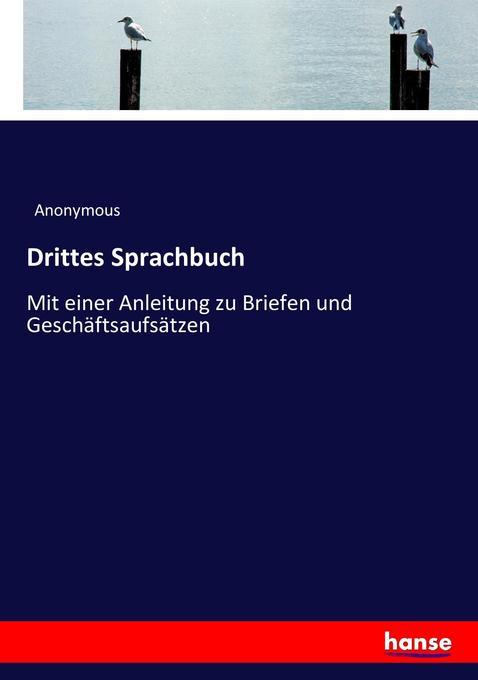 Drittes Sprachbuch als Buch von Anonymous
