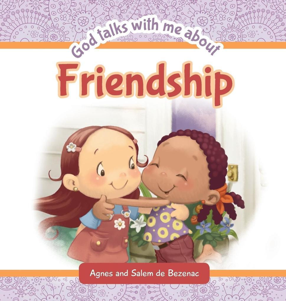 God Talks with Me About Friendship als Buch von...