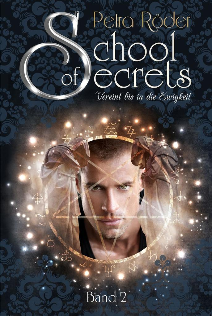School of Secrets (Band2) - Vereint bis in die Ewigkeit als eBook