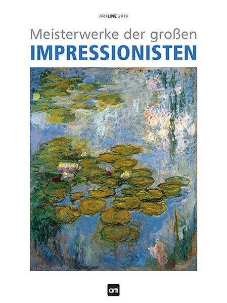 Meisterwerke der großen Impressionisten 2018 Ar...