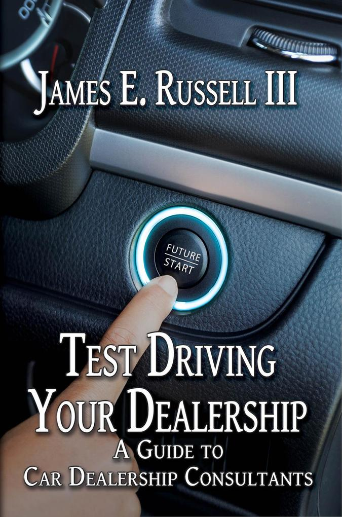 Test Driving Your Dealership: A Guide to Car De...