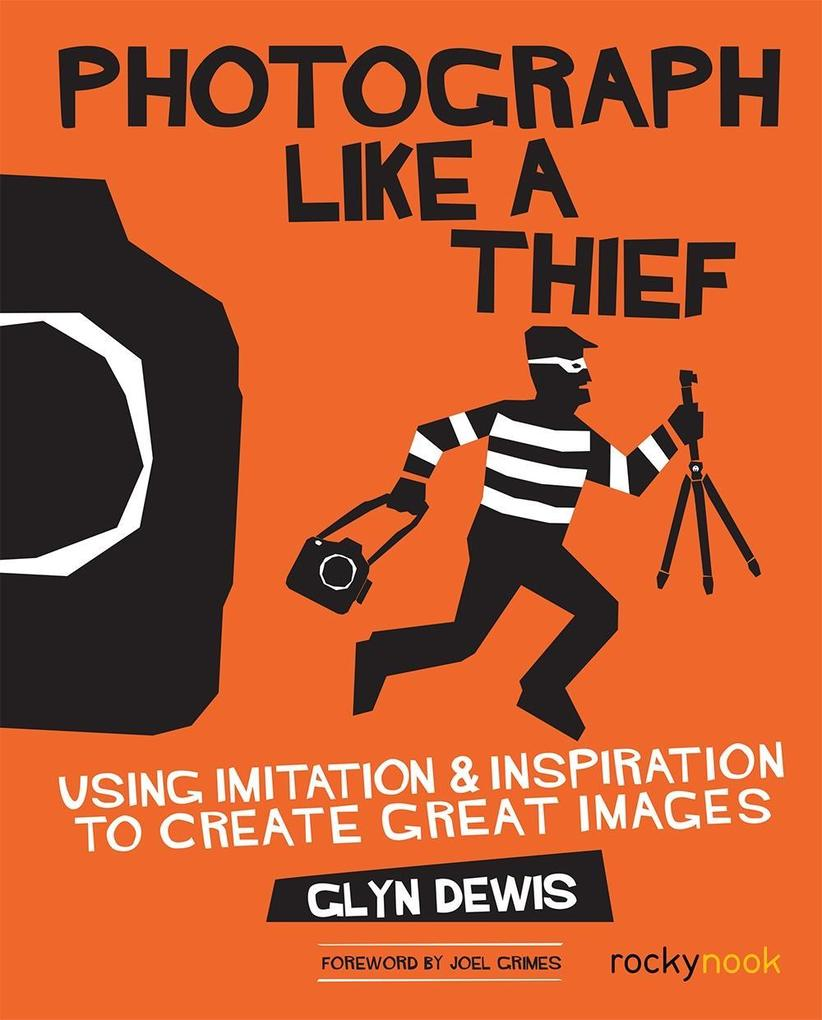 Photograph Like a Thief als eBook Download von ...
