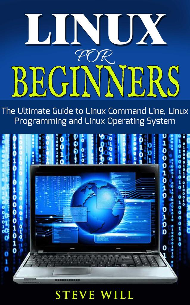 Linux for Beginners: Linux Command Line, Linux ...