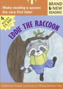 Eddie the Raccoon: Brand New Readers