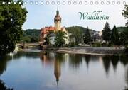 Waldheim (Tischkalender 2018 DIN A5 quer)