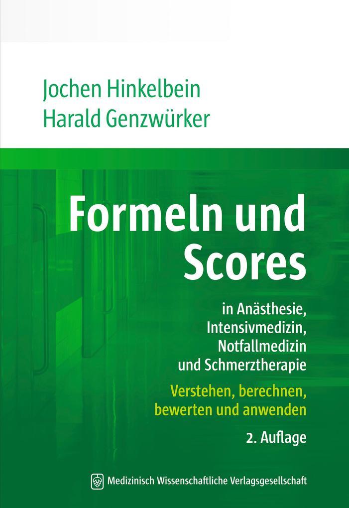 Formeln und Scores in Anästhesie, Intensivmediz...