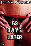 69 Days Later