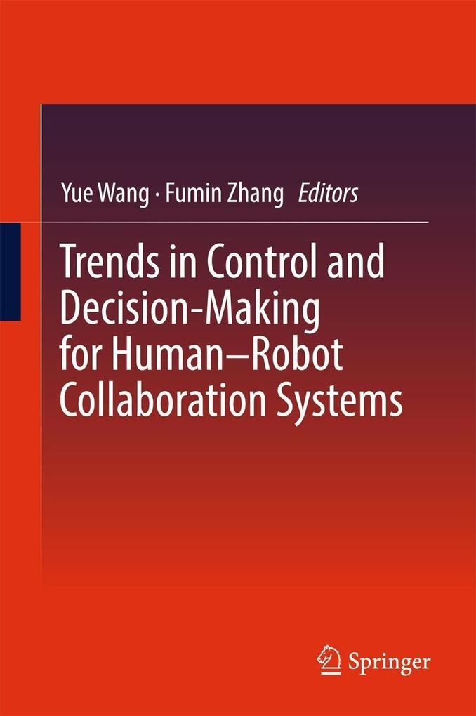 Trends in Control and Decision-Making for Human...