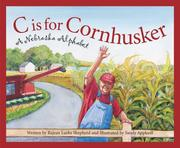 C Is for Cornhusker: A Nebrask