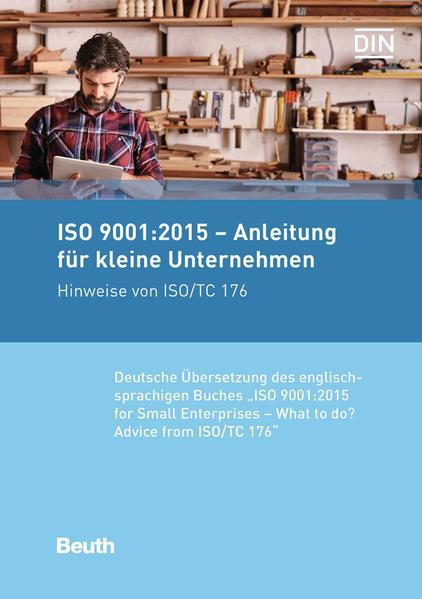 ISO 9001:2015 - Anleitung für kleine Unternehme...