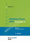Stahlbau-Praxis nach Eurocode 3