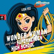 WONDER WOMAN auf der SUPER HERO HIGH