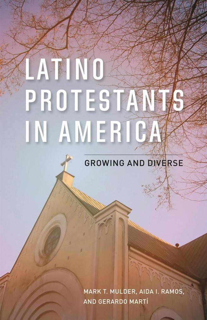 Latino Protestants in America als eBook Downloa...
