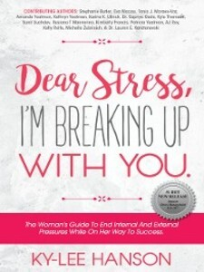 Dear Stress, I´m Breaking Up With You als eBook...