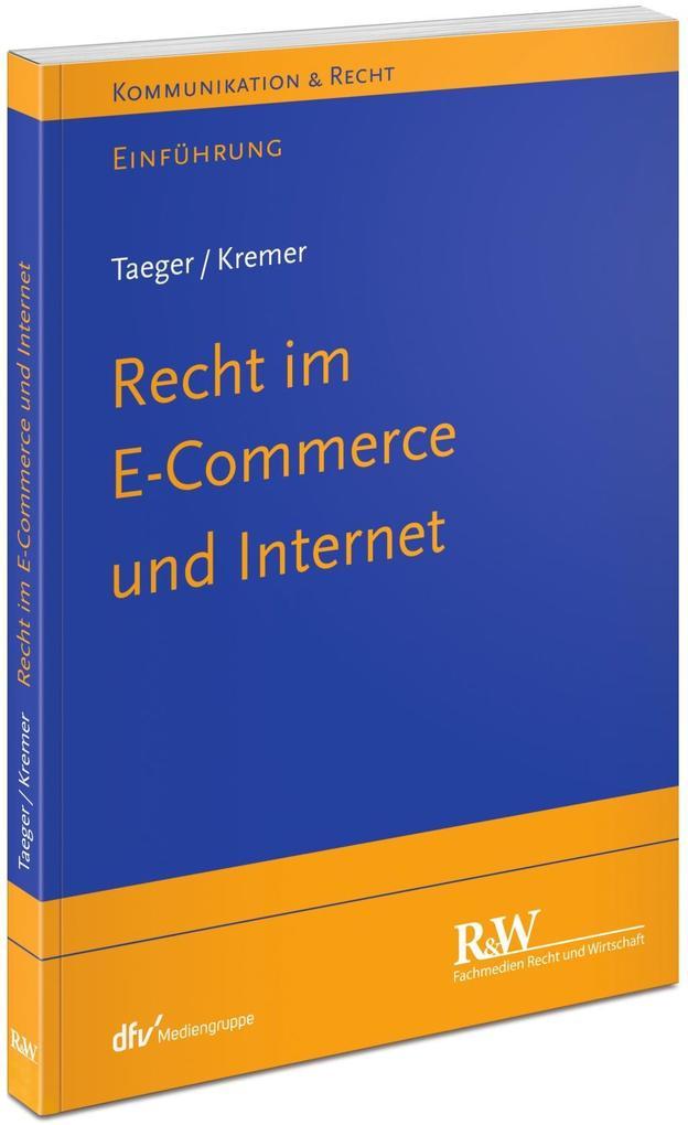 Recht im E-Commerce und Internet als Buch von J...