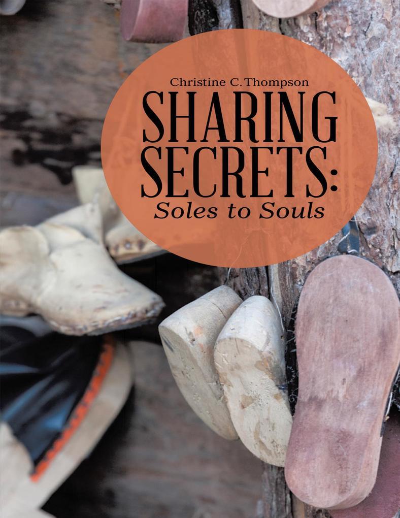 Sharing Secrets: Soles to Souls als eBook Downl...