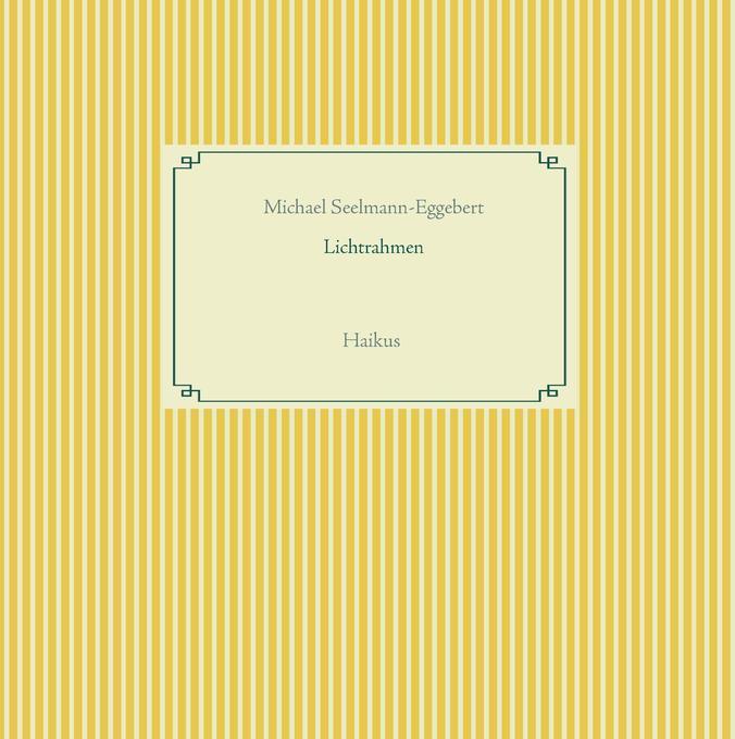 Lichtrahmen als Buch von Michael Seelmann-Eggebert