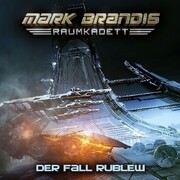 Mark Brandis - Raumkadett 12: Der Fall Rublew