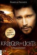 Krieger des Lichts - Ungezähmt