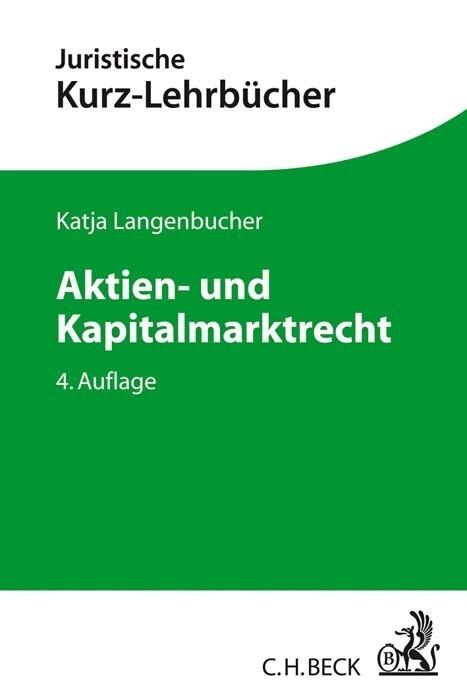 Aktien- und Kapitalmarktrecht als Buch von Katj...