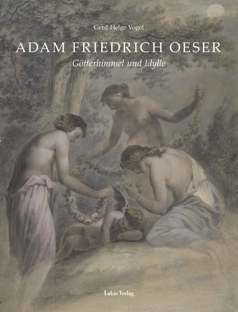 Adam Friedrich Oeser als Buch von Gerd-Helge Vogel