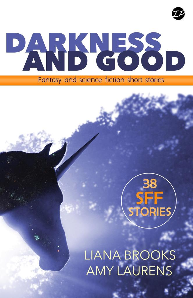 Darkness and Good: Science Fiction and Fantasy ...