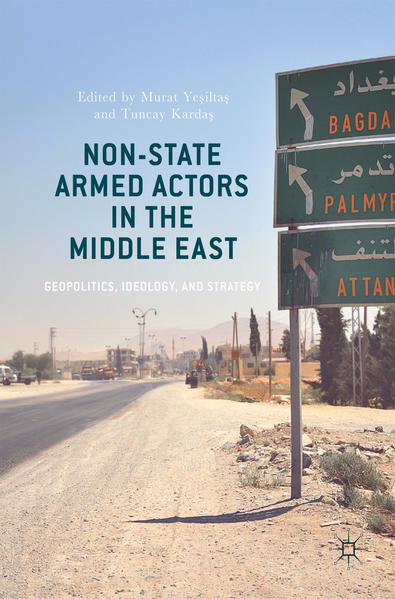 Non-State Armed Actors in the Middle East als B...