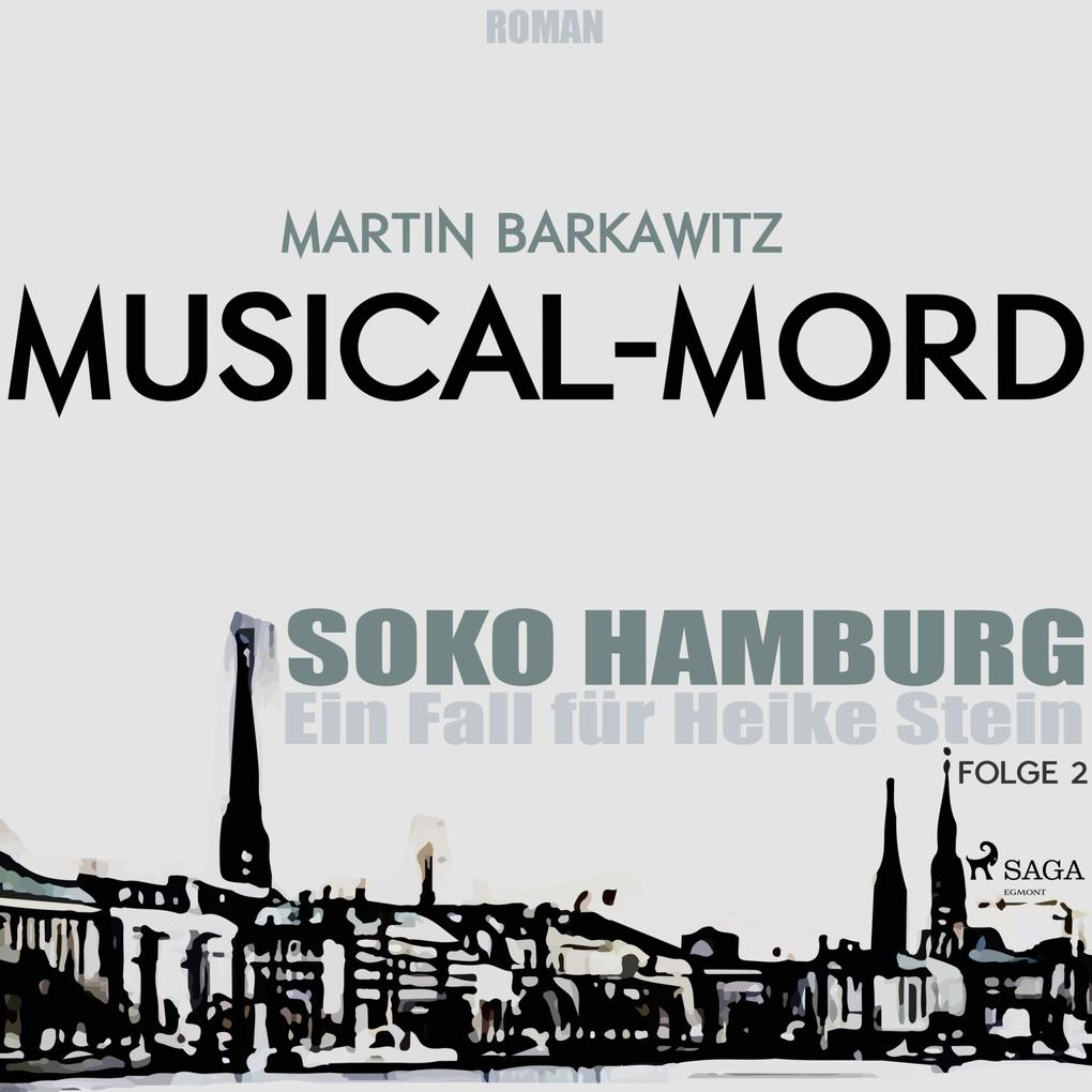 Musical-Mord - SoKo Hamburg - Ein Fall für Heik...
