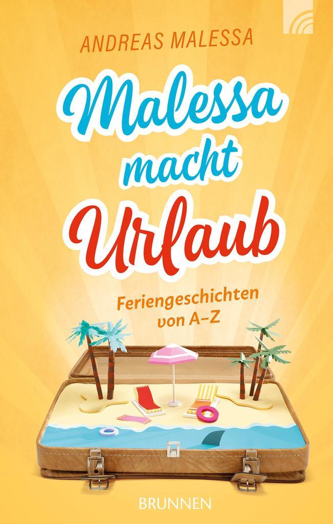 Malessa macht Urlaub als eBook
