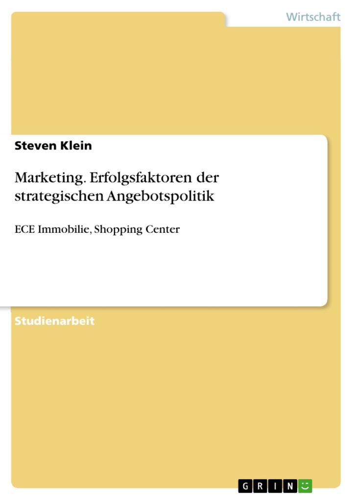 Marketing. Erfolgsfaktoren der strategischen An...