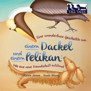 Eine wunderbare Geschichte von einem Dackel und einem Pelikan