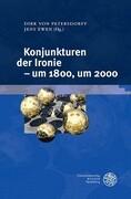 Konjunkturen der Ironie - um 1800, um 2000
