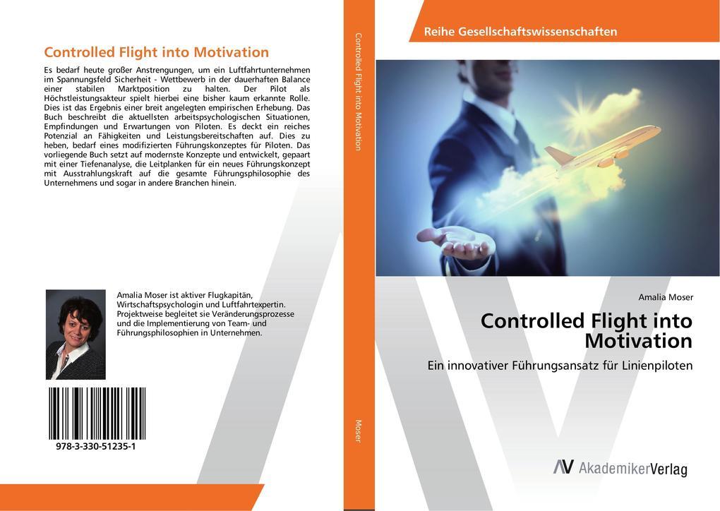 Controlled Flight into Motivation als Buch von ...
