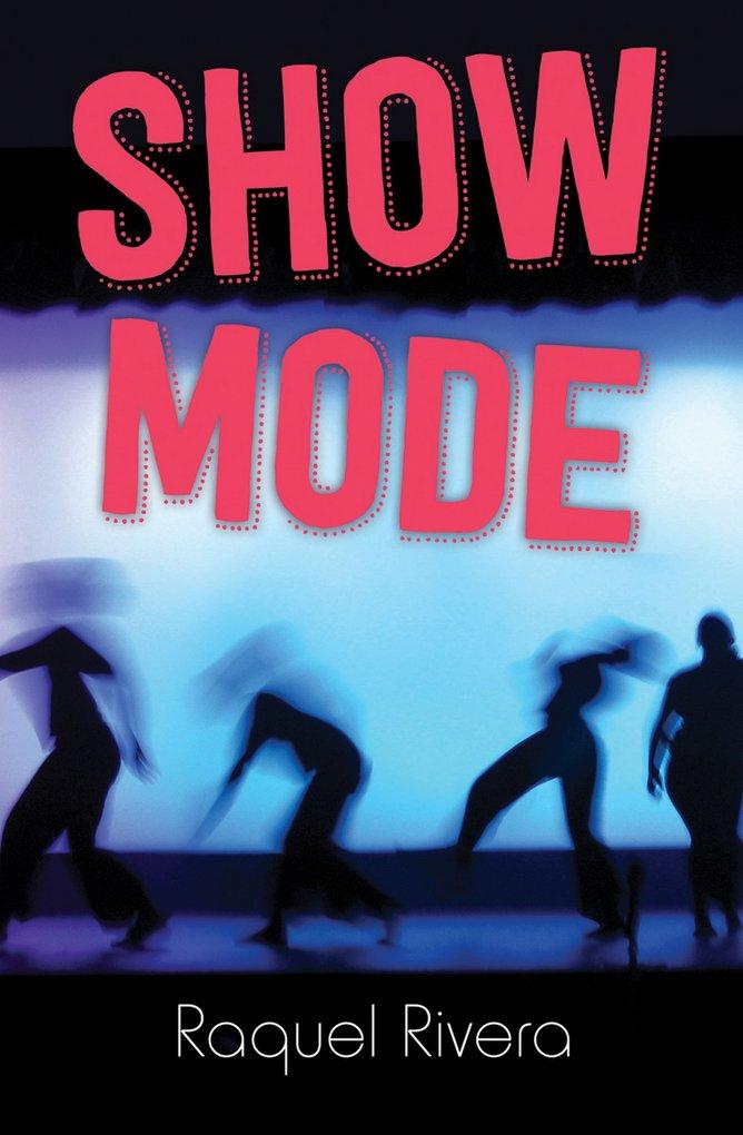 Show Mode als eBook Download von Raquel Rivera