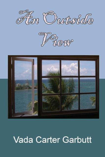 An Outside View als Taschenbuch von Vada Carter...