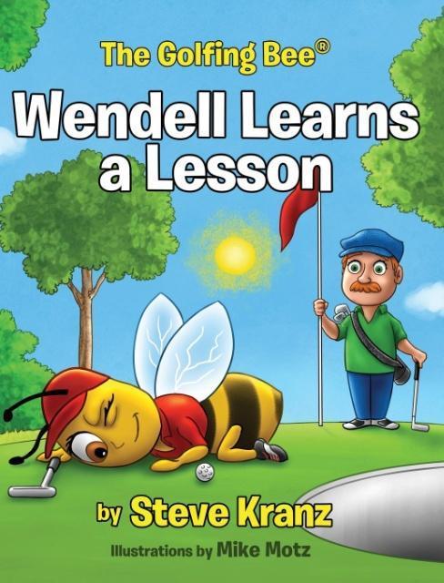 Wendell Learns a Lesson als Buch von Steve Kranz